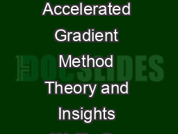 A Differential Equation for Modeling Nesterovs Accelerated Gradient Method Theory and Insights Weijie Su Stephen Boyd Emmanuel J