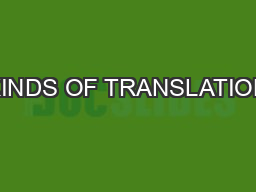 KINDS OF TRANSLATION