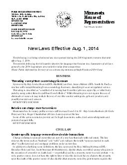 The following is a listing of selected ne w laws passed during the  legislative session that take effect Aug