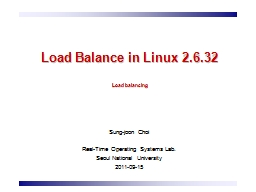 Load Balance in Linux 2.6.32 PowerPoint PPT Presentation