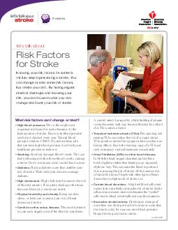 continued lets talk about Risk Factors for Stroke What risk factors can I change or treat IPEUE This is the single most important risk factor for stroke because its the No