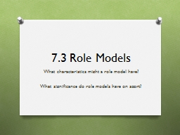 7.3 Role Models PowerPoint PPT Presentation