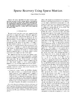 Sparse Recovery Using Sparse Matrices Anna Gilbert Piotr Indyk Abstract We survey algorithms for sparse recovery prob lems that are based on sparse random matrices