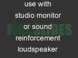 The A Electronic Frequency Dividing Network is designed for use with studio monitor or sound reinforcement loudspeaker systems to provide a cleaner signal from the power source di rectly to the Indiv