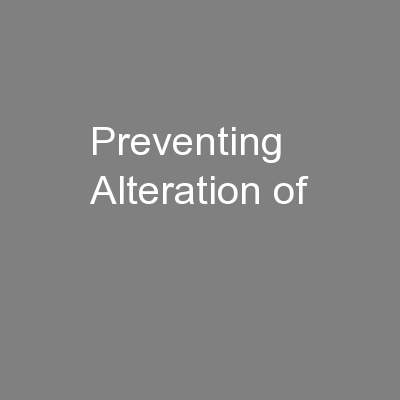 Preventing Alteration of