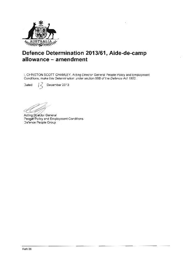 1. This Determination is Defence Determination 2013/61, Aide-de-camp a
