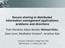 Secure sharing in distributed information management applic