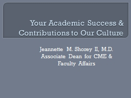 Your Academic Success & Contributions to Our Culture