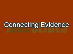 Connecting Evidence