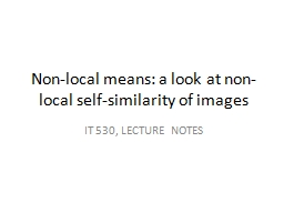 Non-local means: a look at non-local self-similarity of ima