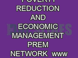 POVERTY REDUCTION AND ECONOMIC MANAGEMENT PREM NETWORK  www