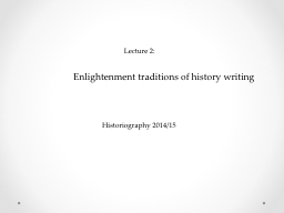 Enlightenment traditions of history writing PowerPoint PPT Presentation