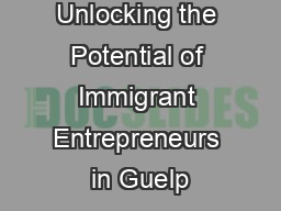 Unlocking the Potential of Immigrant Entrepreneurs in Guelp