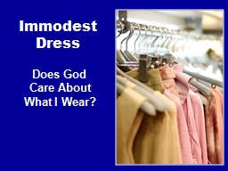 Immodest Dress