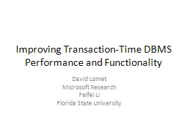 Improving Transaction-Time DBMS Performance and Functionali