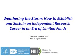 Weathering the Storm: How to Establish and Sustain an Indep