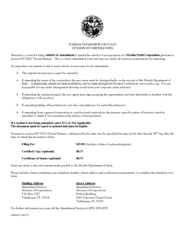 FLORIDA DEPARTMENT OF STATE  DIVISION OF CORPORATIONS Attached is a fo