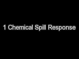 1 Chemical Spill Response PowerPoint PPT Presentation