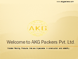 Welcome to AKG Packers Pvt. Ltd