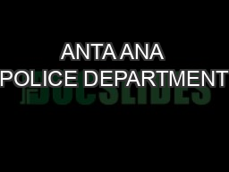 ANTA ANA POLICE DEPARTMENT