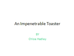 An Impenetrable Toaster