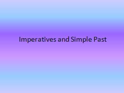 Imperatives and Simple Past PowerPoint PPT Presentation