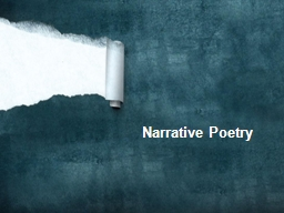 Narrative Poetry PowerPoint PPT Presentation