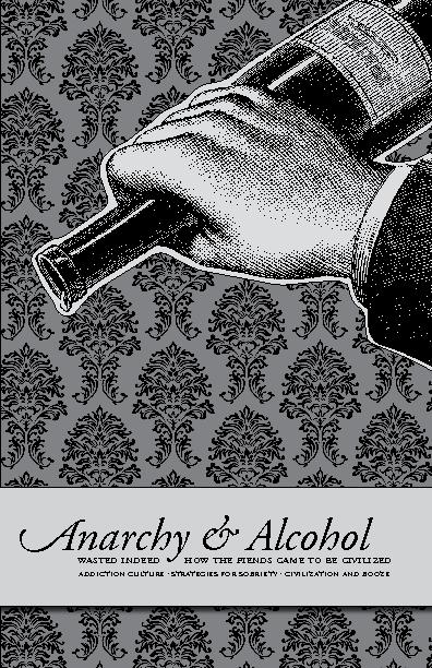 narchy & Alcohol