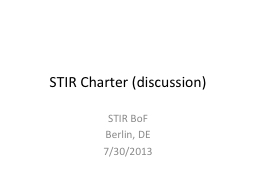 STIR Charter (discussion) PowerPoint PPT Presentation