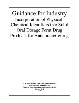 Guidance for Industry Incorporation of Physical Chemical Identifiers into Solid Oral Dosage Form Drug Products for Anticounterfeiting U