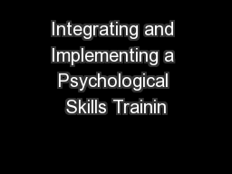 Integrating and Implementing a Psychological Skills Trainin