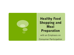 Healthy Food Shopping and Meal Preparation