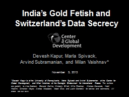 India's Gold Fetish and Switzerland's Data Secrecy PowerPoint PPT Presentation