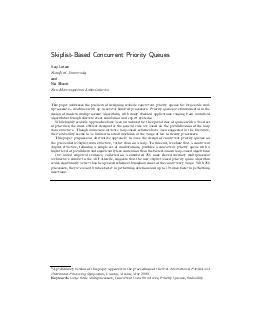 SkiplistBased Concurrent Priority Queues Itay Lotan Stanford University and Nir Shavit Sun Microsystems Labortatories This paper addresses the problem of designing scalable concurrent priority queues PowerPoint PPT Presentation