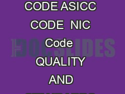Project Profileupdated NAME OF THE PRODUCT  Auto Service Station PRODUCT CODE ASICC CODE  NIC Code  QUALITY AND STANDARDS As per customer specification PRODUCTION CAPACITY  Per annum QUANTITY   Nos