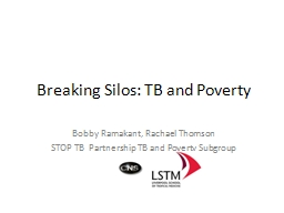 Breaking Silos: TB and Poverty PowerPoint PPT Presentation