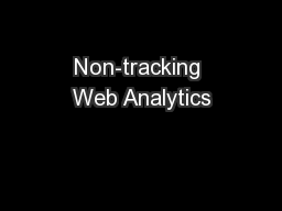 Non-tracking Web Analytics PowerPoint PPT Presentation