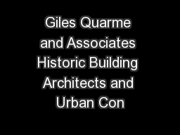 Giles Quarme and Associates Historic Building Architects and Urban Con
