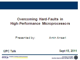 Overcoming Hard-Faults in
