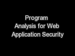 Program Analysis for Web Application Security