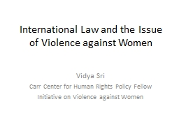 International Law and the Issue of Violence against Women PowerPoint PPT Presentation
