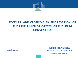 textiles and clothing in the revision of the list rules of