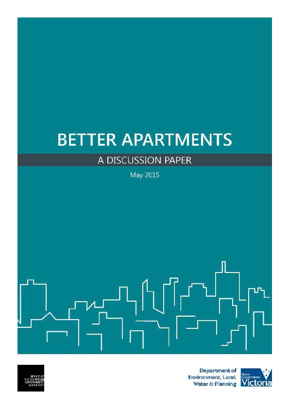 BETTER APARTMENTS – A DISCUSSION PAPER