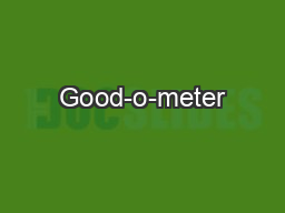Good-o-meter PowerPoint PPT Presentation