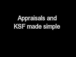 Appraisals and KSF made simple  PowerPoint PPT Presentation