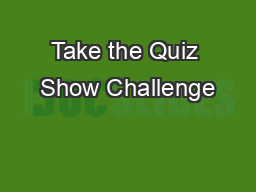 Take the Quiz Show Challenge