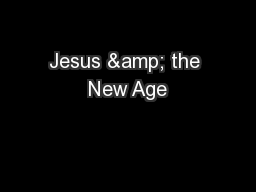 Jesus & the New Age PowerPoint PPT Presentation
