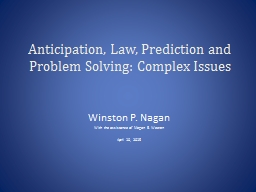 Anticipation, Law, Prediction and  Problem Solving: Complex