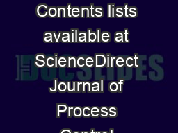 Journal of Process Control    Contents lists available at ScienceDirect Journal of Process Control journal homepage www