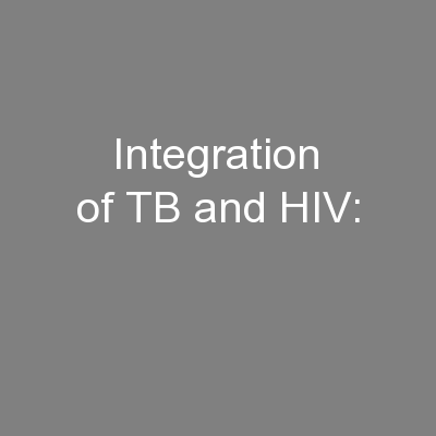 Integration of TB and HIV: